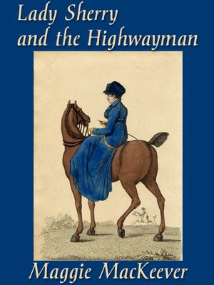 cover image of Lady Sherry and the Highwayman