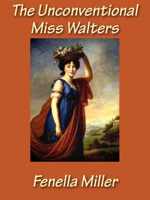 cover image of The Unconventional Miss Walters