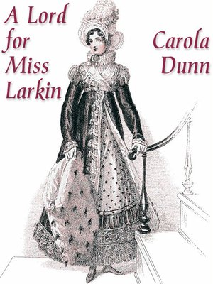 cover image of A Lord for Miss Larkin