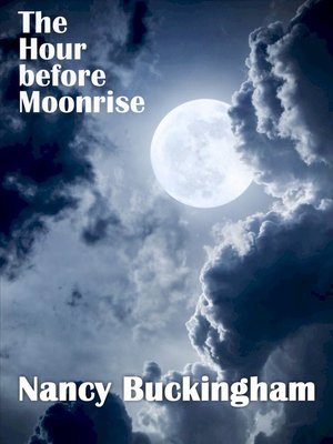 cover image of The Hour Before Moonrise