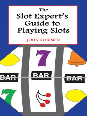 cover image of The Slot Expert's Guide to Playing Slots