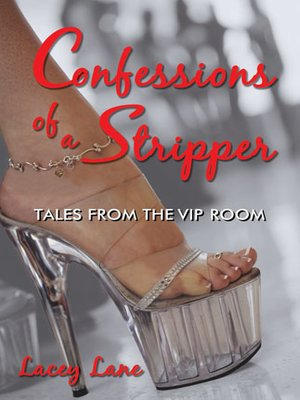 cover image of Confessions of a Stripper
