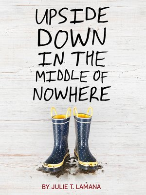 cover image of Upside Down in the Middle of Nowhere