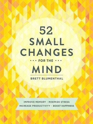 cover image of 52 Small Changes for the Mind