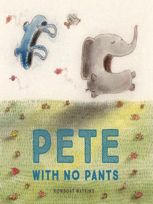 cover image of Pete With No Pants