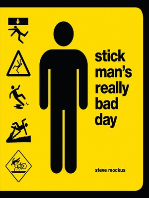 cover image of Stick Man's Really Bad Day