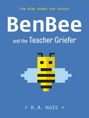 cover image of BenBee and the Teacher Griefer