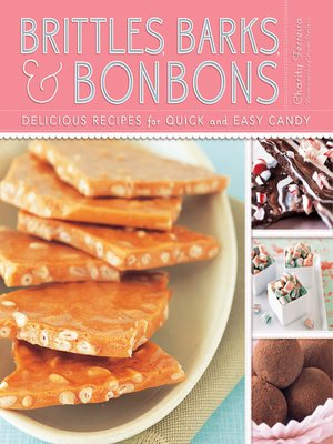 cover image of Brittles, Barks, & Bonbons