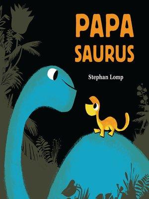 cover image of Papasaurus