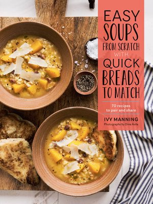 cover image of Easy Soups from Scratch with Quick Breads to Match