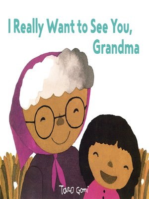cover image of I Really Want to See You, Grandma