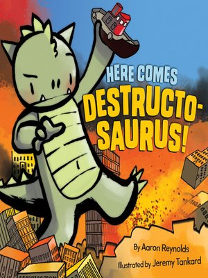 cover image of Here Comes Destructosaurus!