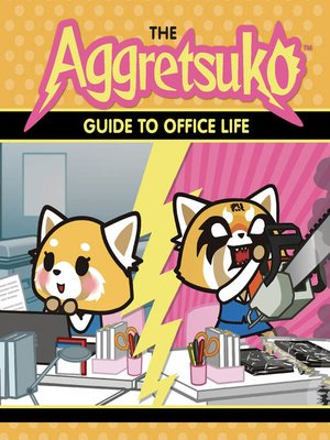 cover image of The Aggretsuko Guide to Office Life