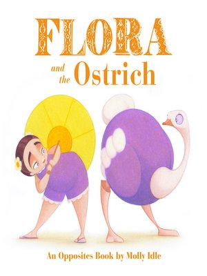 cover image of Flora and the Ostrich