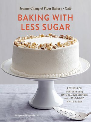 cover image of Baking with Less Sugar
