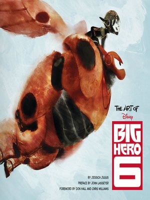 cover image of The Art of Big Hero 6