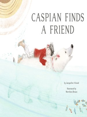 cover image of Caspian Finds a Friend