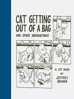 cover image of Cat Getting Out of a Bag and Other Observations