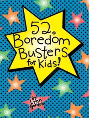 cover image of 52® Boredom Busters for Kids