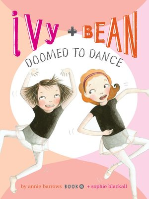 cover image of Ivy and Bean Doomed to Dance