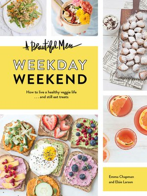 cover image of A Beautiful Mess Weekday Weekend
