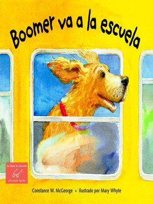 cover image of Boomer va a la Escuela