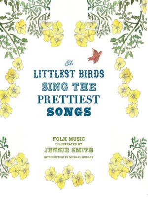 cover image of The Littlest Birds Sing the Prettiest Songs