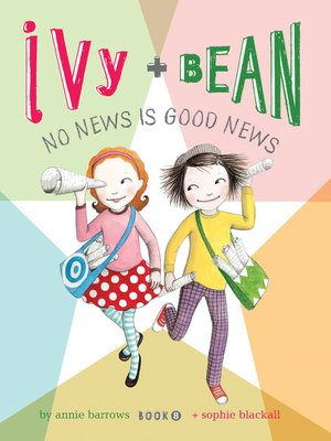 cover image of Ivy and Bean No News Is Good News