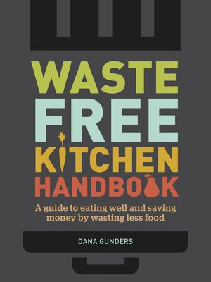 cover image of Waste-Free Kitchen Handbook