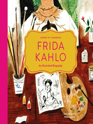 cover image of Frida Kahlo: An Illustrated Biography