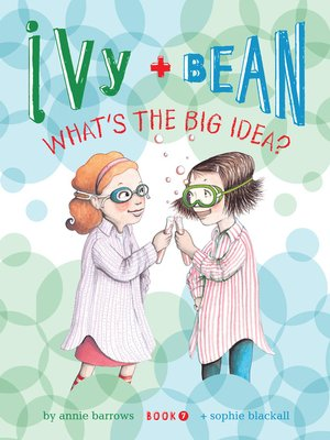 cover image of Ivy and Bean What's the Big Idea?