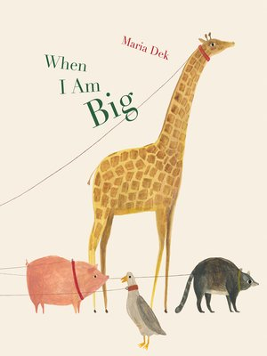 cover image of When I Am Big