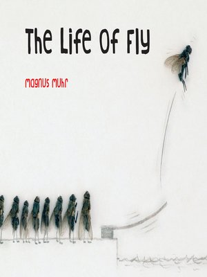 cover image of The Life of Fly