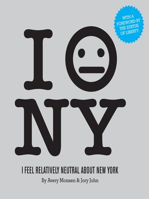 cover image of I Feel Relatively Neutral About New York