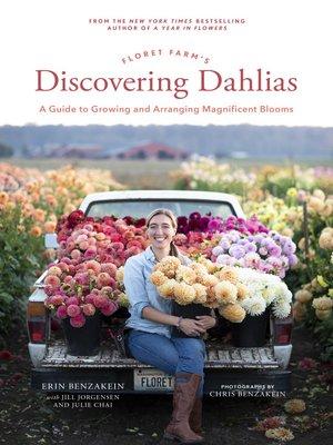 cover image of Floret Farm's Discovering Dahlias