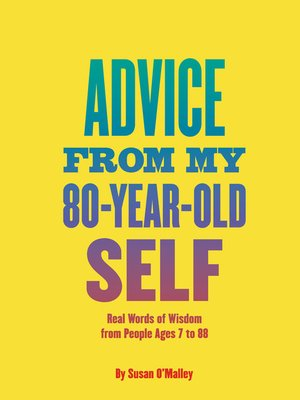 cover image of Advice from My 80-Year-Old Self