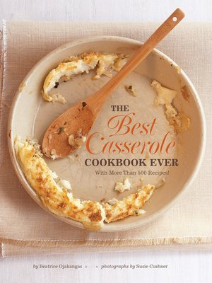 cover image of The Best Casserole Cookbook Ever