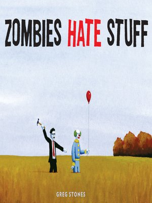 cover image of Zombies Hate Stuff
