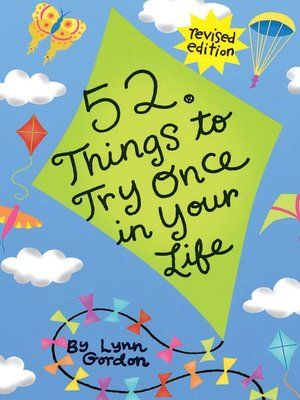 cover image of 52® Things to Try Once in Your Life