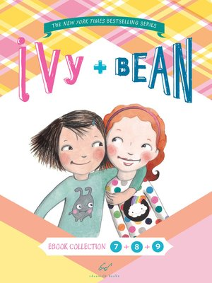 cover image of Ivy and Bean Bundle, Books 7 - 9