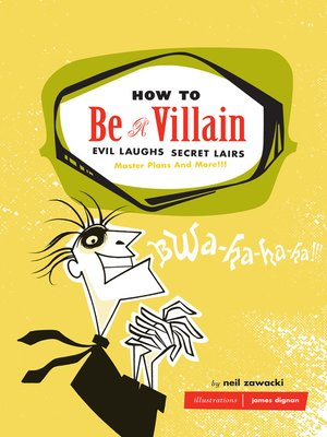 cover image of How to Be a Villain