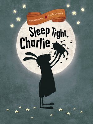 cover image of Sleep Tight, Charlie