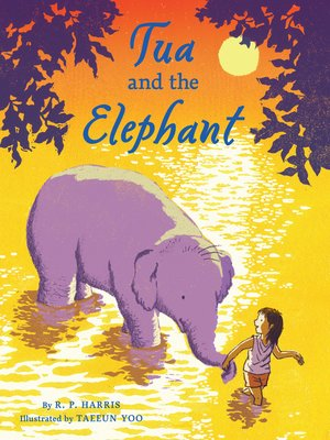 cover image of Tua and the Elephant
