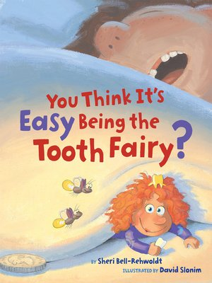 cover image of You Think It's Easy Being the Tooth Fairy?