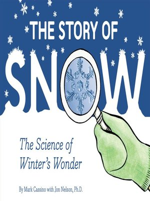 cover image of The Story of Snow