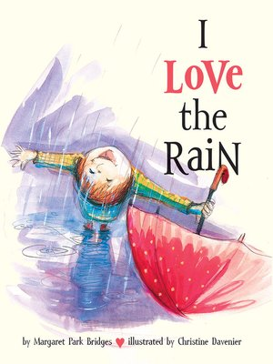 cover image of I Love the Rain
