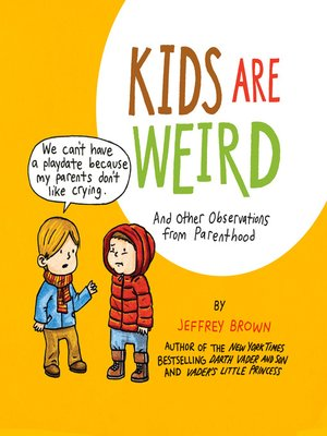cover image of Kids Are Weird
