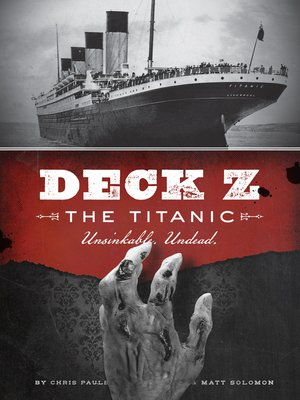 cover image of Deck Z: The Titanic