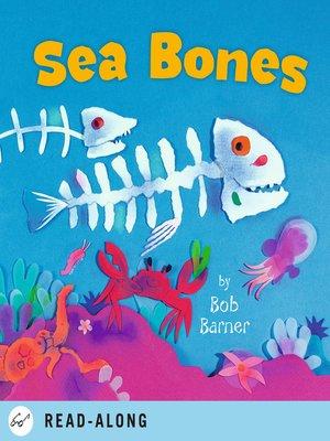 cover image of Sea Bones