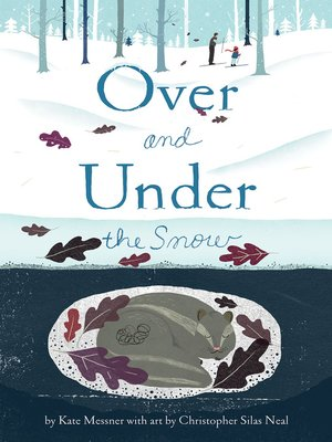 cover image of Over and Under the Snow
